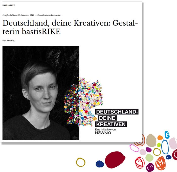 bastisRIKE @ NEWNIQ: Deutschland, deine Kreativen: Gestalterin bastisRIKE